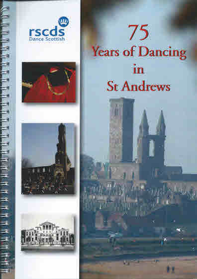 75 Years of Dancing in St. Andrews